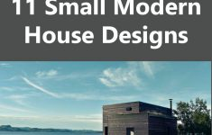 Best Small House Designs In The World Luxury 11 Small Modern House Designs From Around The World