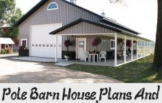 Pole Barn House Plans And Prices Best Of Pole Barn House Plans And Prices Indiana Polebarnhomes Pole