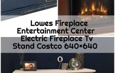 Electric Fireplace Tv Stand Costco Elegant Lowes Fireplace Entertainment Center Electric Fireplace Tv