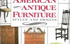 Pictures Of Antique Furniture Best Of American Antique Furniture Styles And Origins Patricia