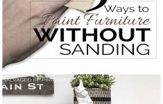 How To Refinish Antique Furniture Without Stripping New How To Paint Furniture Without Sanding Salvaged Inspirations