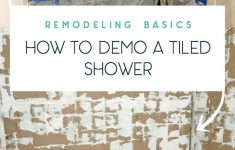 How To Remove Wall Tile Without Damaging Drywall Lovely Tips On How To Remove Old Shower Tile • Ugly Duckling House