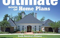 Book Of House Plans Beautiful Ultimate Book Of Home Plans 730 Home Plans In Full Color