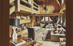 Interior Design Chalet Style Best Of Living In Style Mountain Chalets Buch über Schönsten