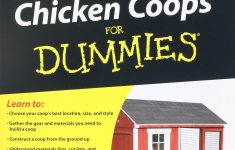Plans For A Chicken House New Building Chicken Coops For Dummies Amazon Todd Brock