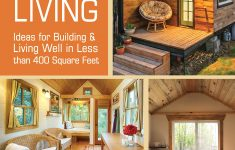 Small Eco House Plans Best Of Tiny House Living Ideas For Building And Living Well In