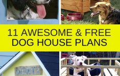 Large Dog House Plans Free Awesome 15 Free Dog House Plans