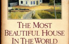 The Most Beautiful House Beautiful The Most Beautiful House In The World Amazon Witold
