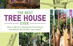 The Best House Ever Unique The Best Tree House Ever