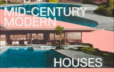 Worlds Most Beautiful Homes New Atlas Of Mid Century Modern Houses Architecture Generale