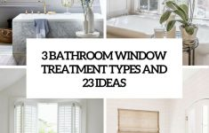 How To Decorate A Bathroom Window New 3 Bathroom Window Treatment Types And 23 Ideas Shelterness