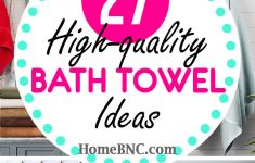Towel Decorations For Bathrooms Unique 27 Best Bath Towels That Will Turn Your Bathroom Into A Spa