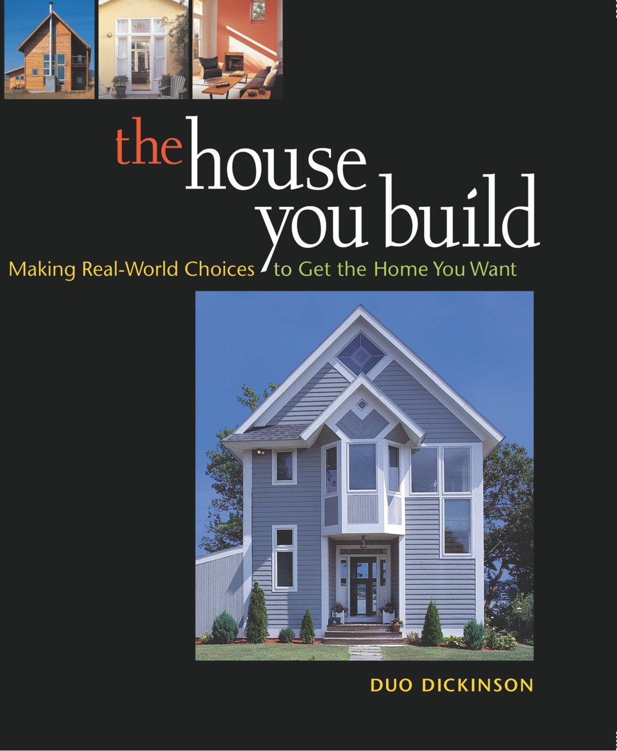 Can I Build A House for $150 000 Awesome the House You Build Making Real World Choices to Get the