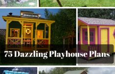 Cheapest House To Build Yourself New 75 Dazzling Diy Playhouse Plans [free] Mymydiy