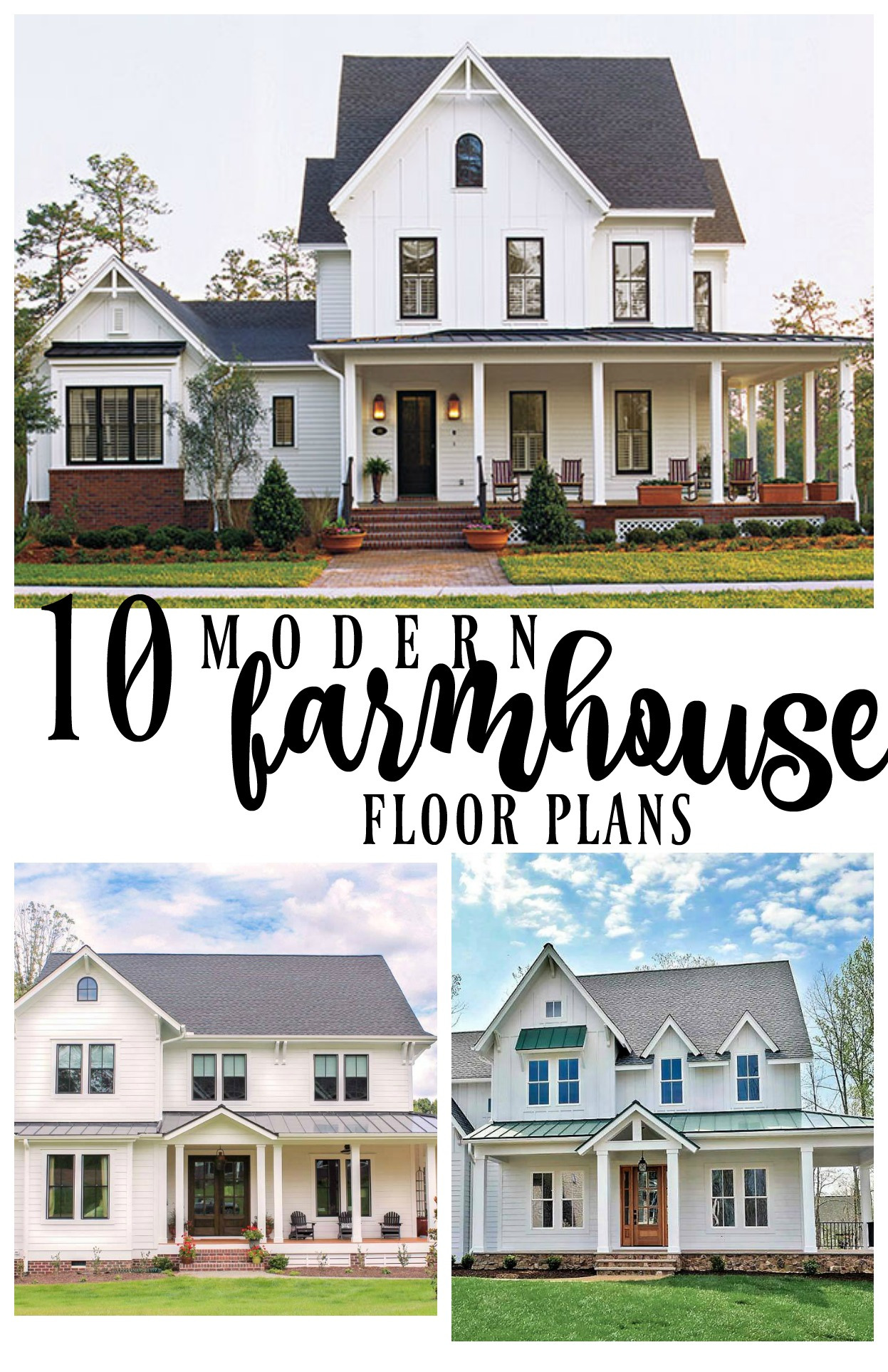10 Modern Farmhouse Floor Plans