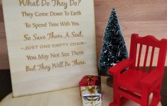 Christmas In Heaven Chair Unique Christmas In Heaven Poem Memorial Table Top Wood Sign
