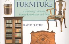 Who Buys Antique Furniture Unique Collector S Guide To Buying Antique Furniture Amazon