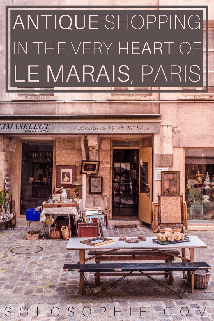 A quick guide on how and where to find Village St Paul Paris France Where to go vintage and antique shopping in the heart of Le Marais