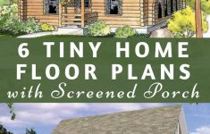 House Plans With Screened Porch Elegant 6 Tiny Home Floor Plans That Include A Screened Porch