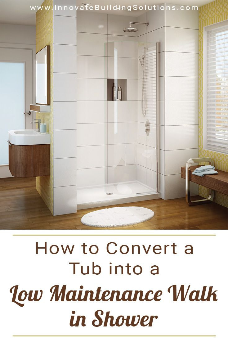 How to Convert a Tub into a Low Maintenance Walk in Shower ece0ada6