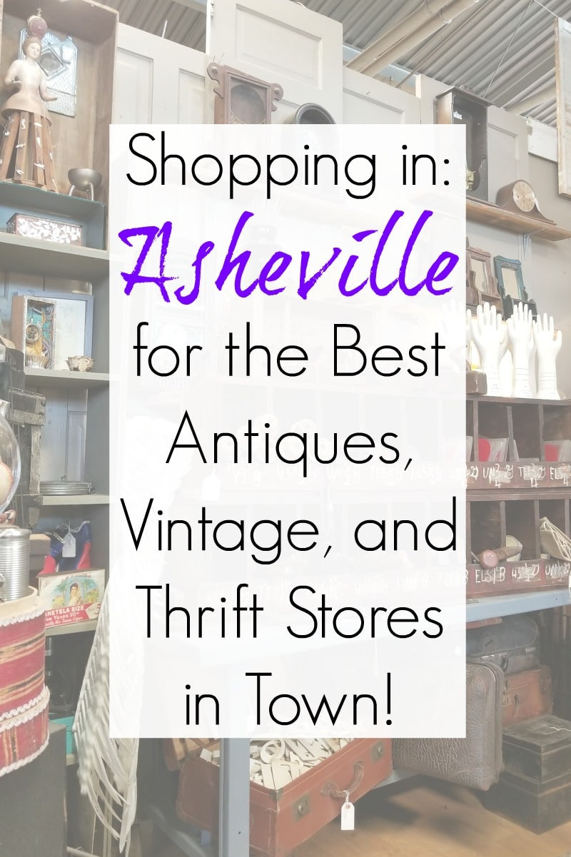 Shopping in Asheville NC at the best antique stores vintage architectural salvage and thrift stores
