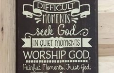 Custom Wall Plaque Quotes Elegant Evan332ed In Happy Moments Sign Christian Wall Art Religious T Religious Sign Wood Sign Scripture Uplifting Quote Custom Wood Sign