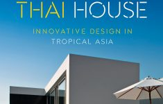 Modern Thai House Design Luxury The Modern Thai House Innovative Design In Tropical Asia