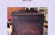 Restore Antique Furniture Without Refinishing New Don T Judge A Book By Its Cover Antique Dresser