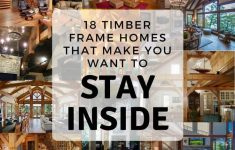 Timber Framed House Plans Fresh 17 Timber Frame Homes That Make You Want To Stay Inside