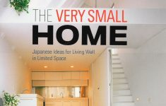 Architecture Ideas For Homes Beautiful The Very Small Home Japanese Ideas For Living Well In