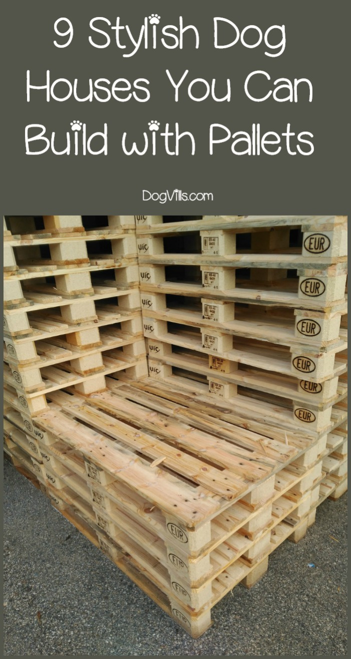 Building Plans for Dog House Fresh 9 Stylish Pallet Dog House Designs We Love Dogvills