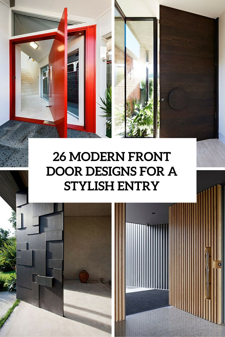 26 modern front door designs for a stylish entry cover
