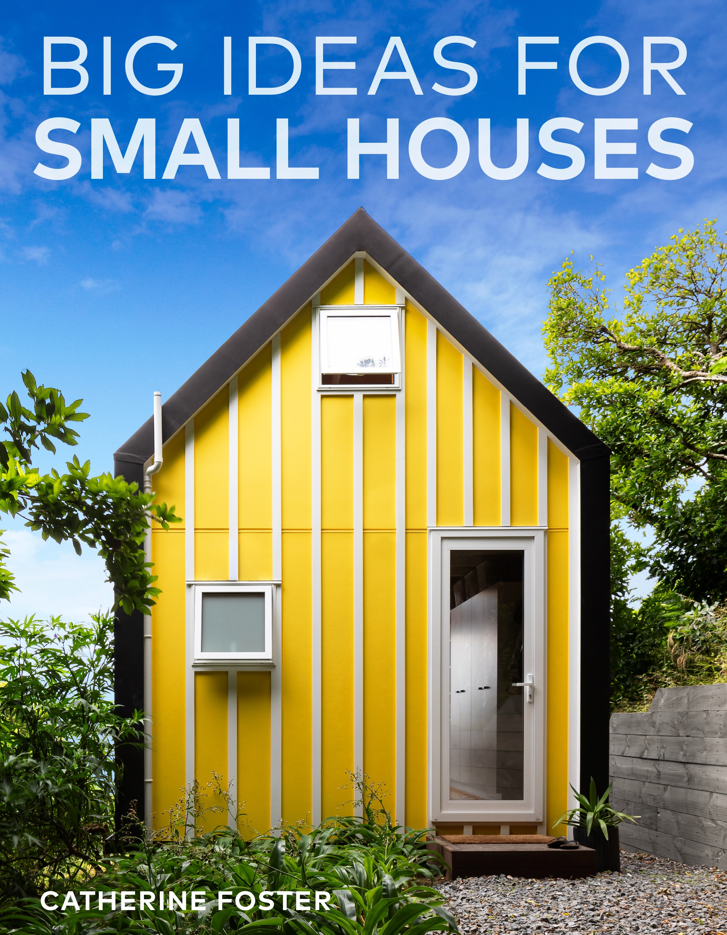 Small House Pictures Images Fresh Big Ideas for Small Houses by Catherine Foster Penguin