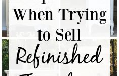 Where To Sell My Antique Furniture Awesome 11 Mistakes People Make When Trying To Sell Refinished