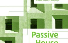 Green Energy Efficient House Plans Luxury Passive House Design By Detail Issuu