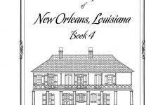 House Plans New Orleans Elegant Historic House Plan Drawings Of New Orleans La Book 4 J