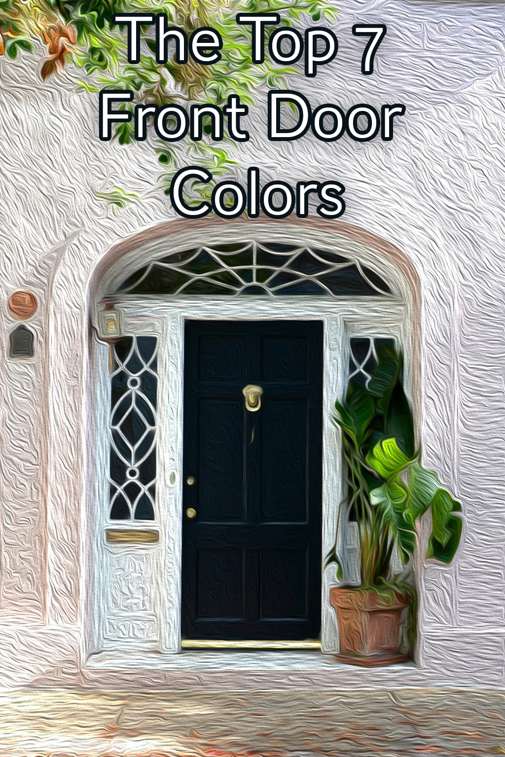 Color Of the Gate In House Luxury the 7 Best Front Door Colors for 2018