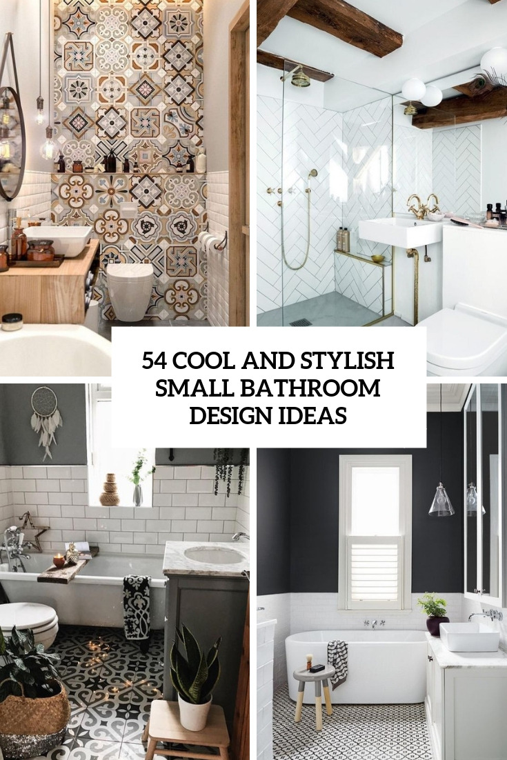 54 cool and stylish small bathroom design ideas cover
