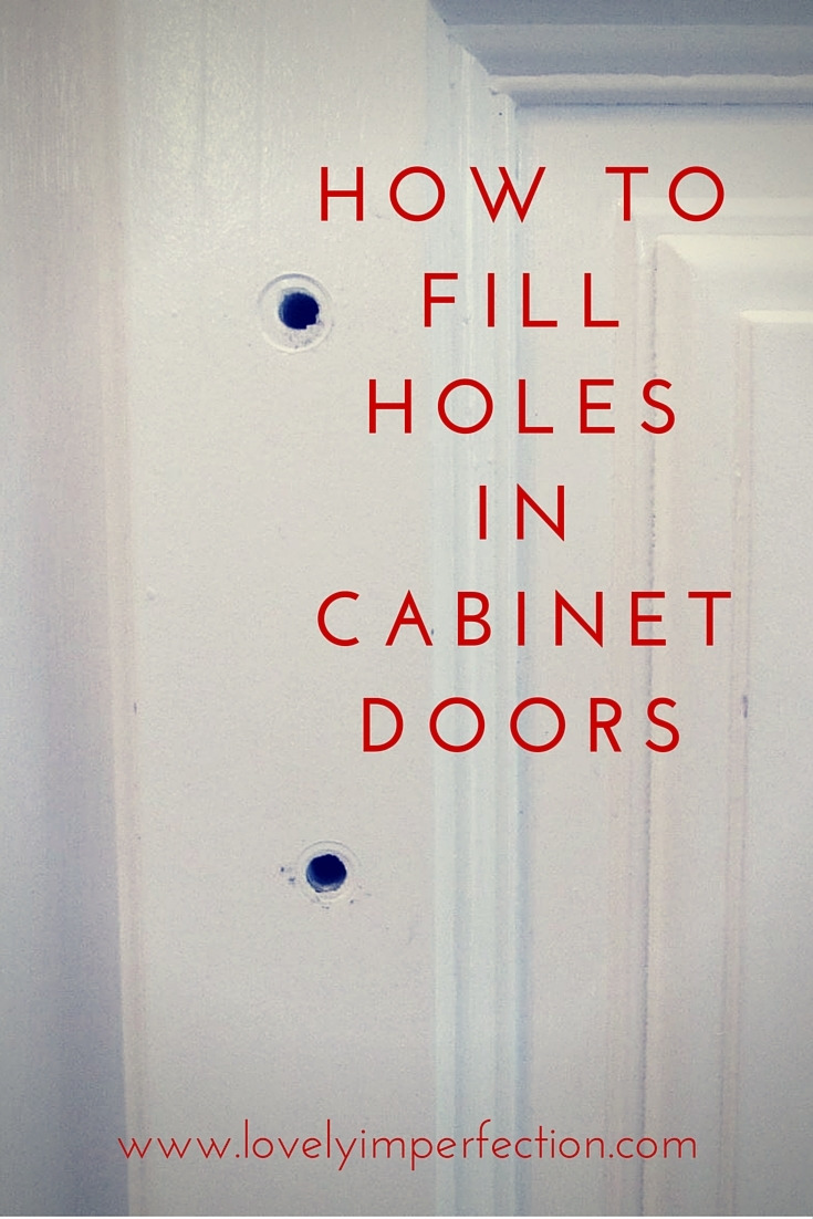 How to Fix A Cabinet Door Fresh Lovely Imperfection How to Fill Holes In Cabinet Doors