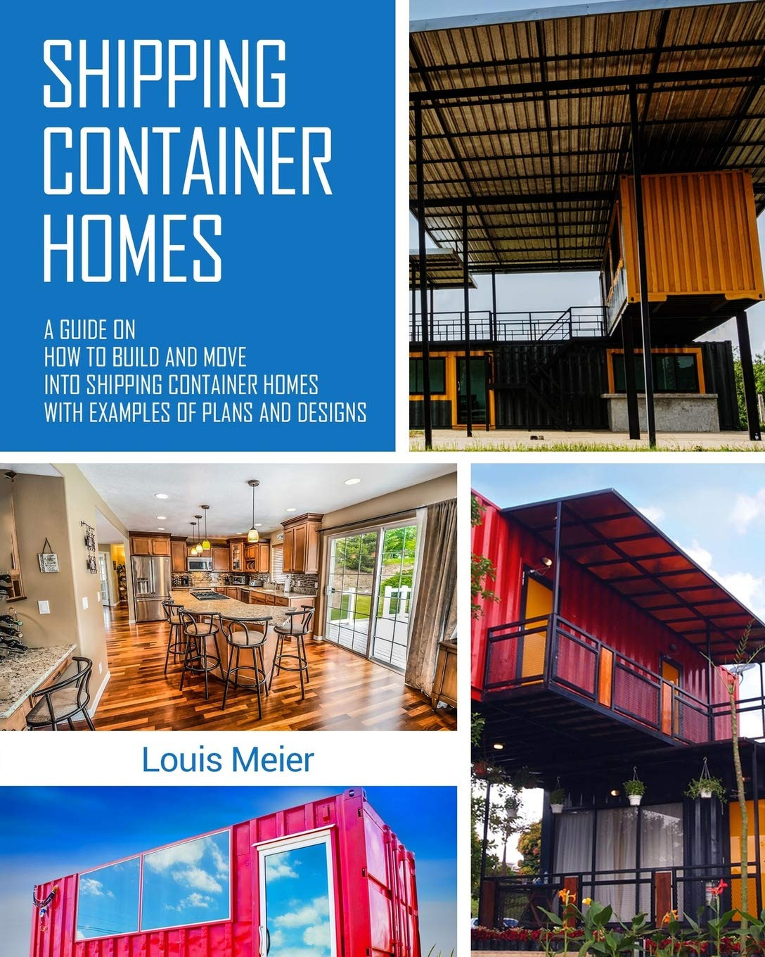 Shipping Container Housing Plans Beautiful Shipping Container Homes A Guide On How to Build and Move