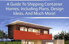 Shipping Container Housing Plans Beautiful Shipping Container Homes A Guide To Shipping Container