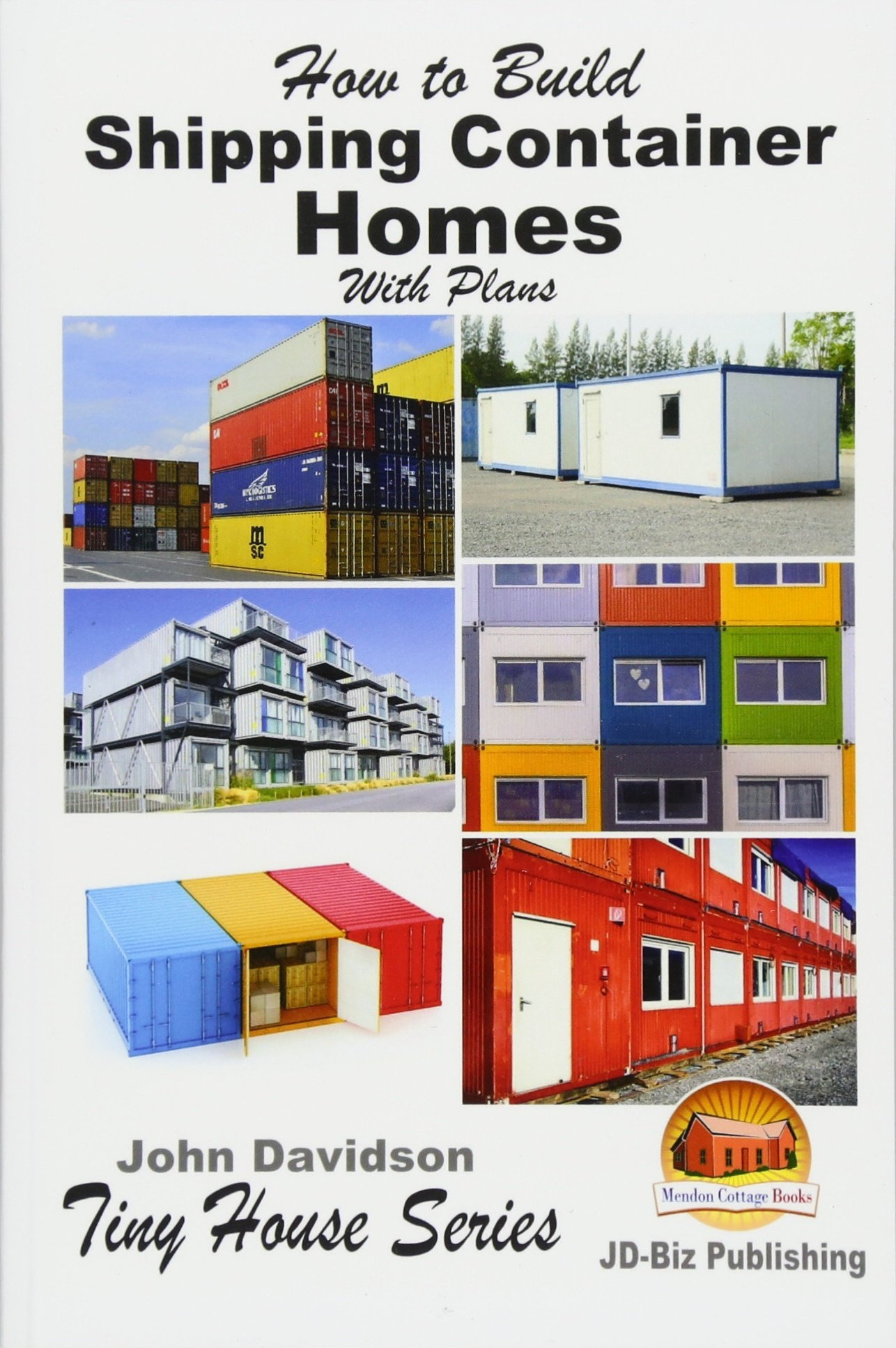 Shipping Container Housing Plans Luxury How to Build Shipping Container Homes with Plans Plan Book