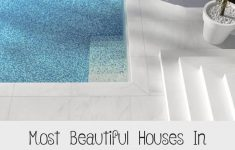 Most Beautiful Homes In The World Pictures Fresh Most Beautiful Houses In The World House M