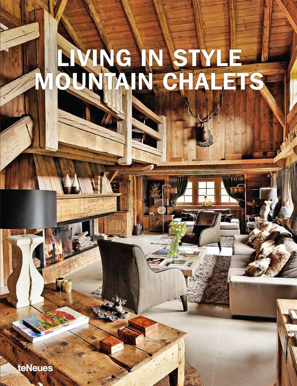 Mountain Chalet Interior Design Best Of Living In Style Mountain Chalets Auf Deco