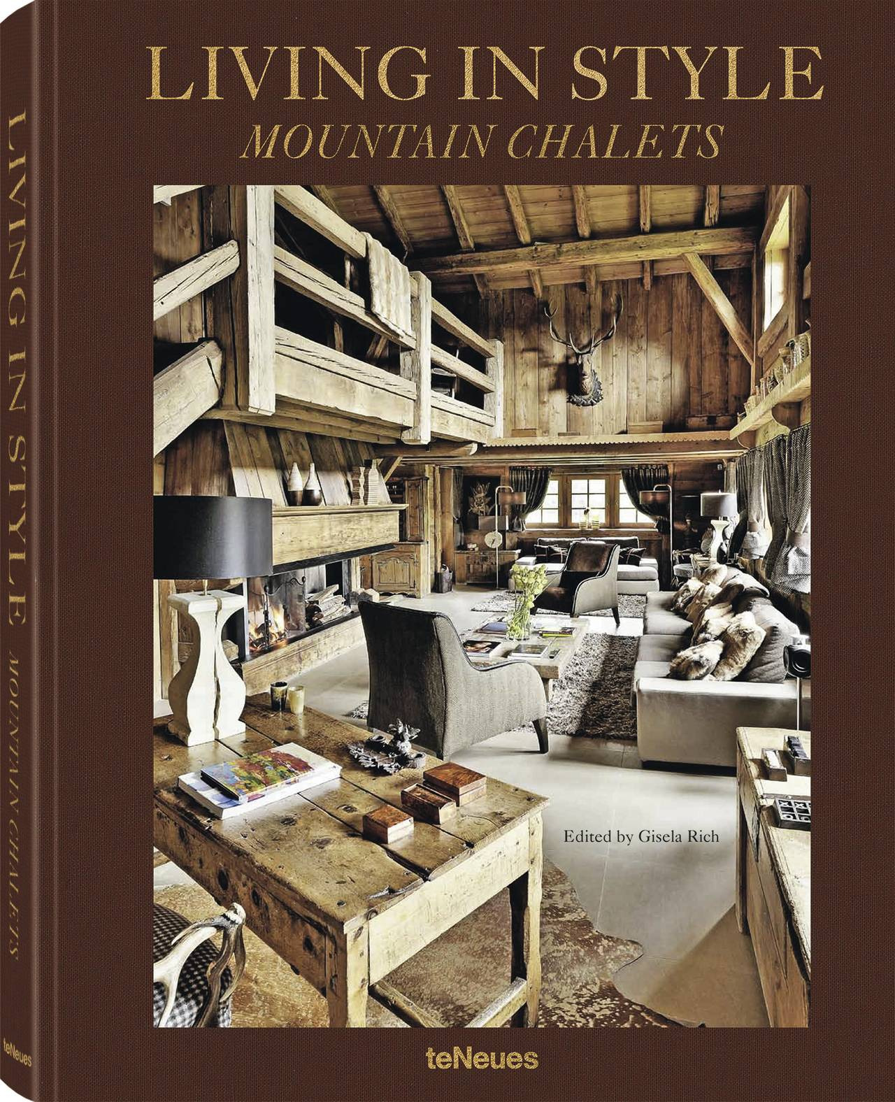 Mountain Chalet Interior Design Lovely Living In Style Mountain Chalets