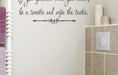 Bathroom Wall Decor Stickers Elegant If You Sprinkle Bathroom Quote Wall Decal Words Lettering
