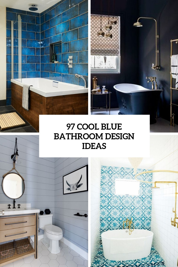 97 cool blue bathroom design ideas cover