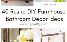 Diy Bathroom Decorating Lovely 40 Rustic Diy Farmhouse Bathroom Decor Ideas ⋆ Diy Crafts