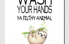 Animal Bathroom Decor Lovely Wash Your Hands Ya Filthy Animal Bathroom Decor Sloth Wall Art Funny Bathroom Art Humorous Bathroom Decor Kids Bathroom Printable