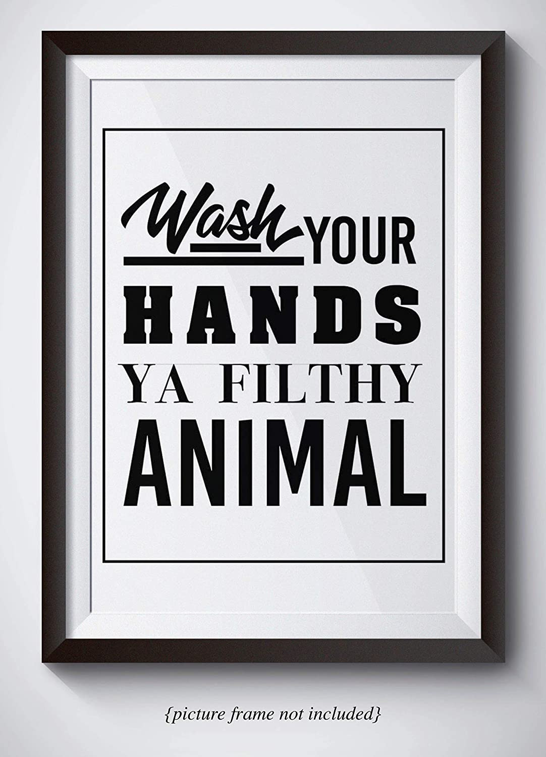 Animal Bathroom Decor New Funny Bathroom Decor Wash Your Hands You Filthy Animal Unframed 11x14 Print Bathroom Wall Art Funny Quote Poster Great Christmas Gift Under